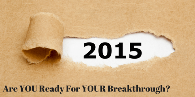 Are YOU Ready For A Breakthrough-