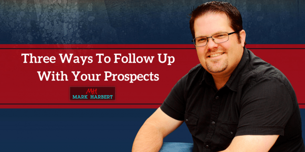 Three Ways To Follow Up  With Your