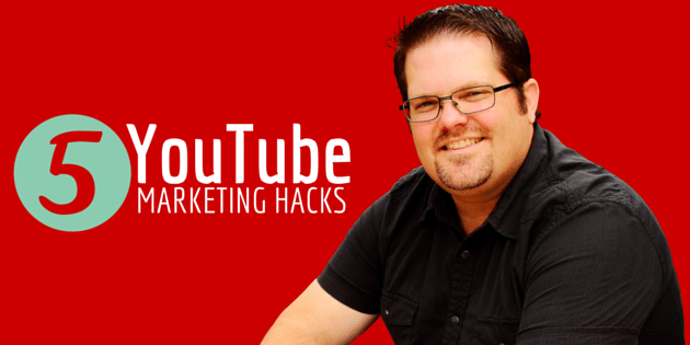 5 YOUTUBE MARKETING HACKS