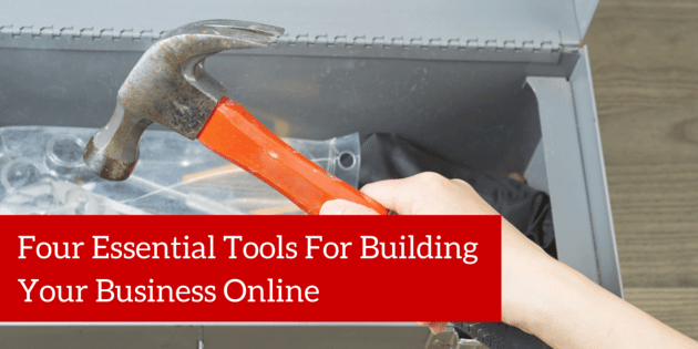 Four Essential Tools To Building Online