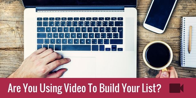 Three Ways To Build Your Email List With Online Video
