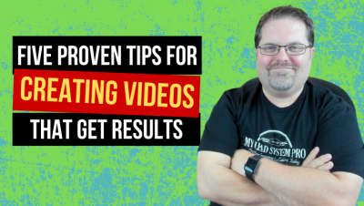 Five Proven Tips For Video Marketing That Get Results