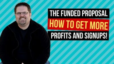 The Funded Proposal: How to Earn Up-Front Profits, and Get More MLM Sign-Ups