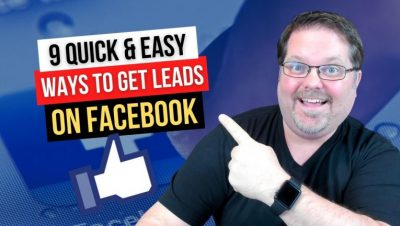 9 Proven (and Mostly Free) Ways To Get Leads on Facebook
