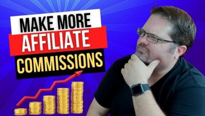 4 Simple Steps to Earn More Affiliate Commissions in 2021