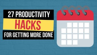 27 Daily Productivity Hacks to Get More Done and Grow Your Home Business FASTER!