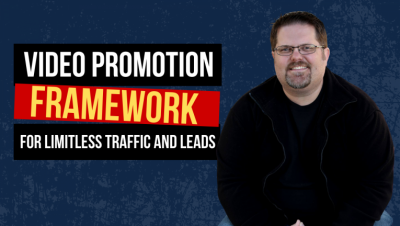 The 2-Part Video Promotion Framework For Limitless Exposure and Leads